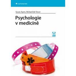 Psychologie v medicíně - Susan Ayers, Richard de Visser