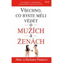 Všechno, co byste měli vědět o mužích a ženách - To nejlepší z bestsellerů světoznámé autorské dvojice - Allan a Barbara Peasovi