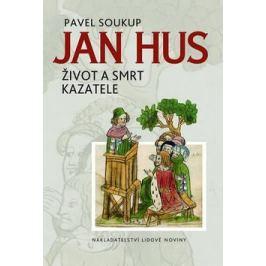 Jan Hus - Pavel Soukup