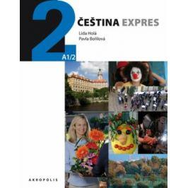 Čeština expres 2 (A1/2) - polsky + CD - Lída Holá, Pavla Bořilová