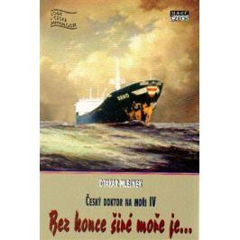 Bez konce širé moře je… - Otakar Mlejnek