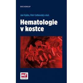 Hematologie v kostce - Vydra Jan, Cetkovský Petr