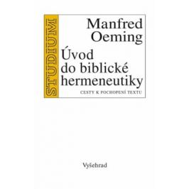 Úvod do biblické hermeneutiky - Manfred Oeming