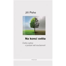 Na konci světa - Jiří Pehe