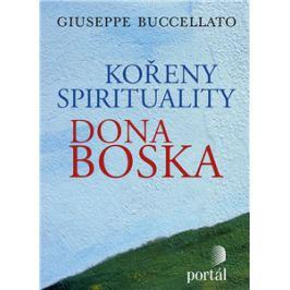 Kořeny spirituality Dona Boska - Giuseppe Buccellato