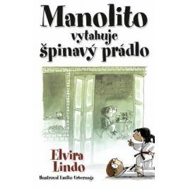 Manolito Brejloun 4 - Manolito vytahuje špinavý prádlo - Elvira Lindo