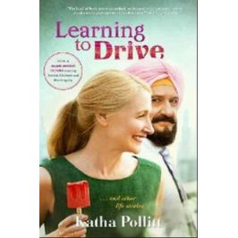 Learning to Drive (Movie Tie-In Edition) - Katha Pollitt