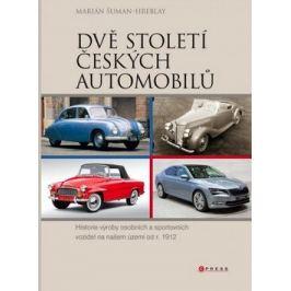 Dvě století českých automobilů - Marián Šuman-Hreblay