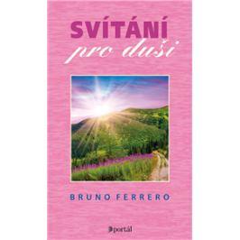 Svítání pro duši - Bruno Ferrero