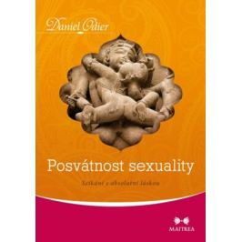Posvátnost sexuality - Daniel Odier