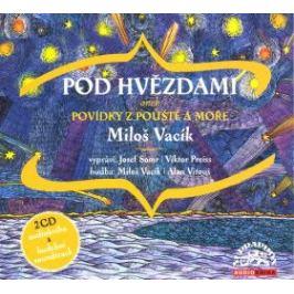 Pod hvězdami - Miloš Vacík - audiokniha