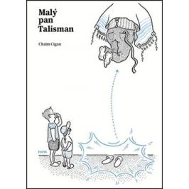 Malý pan Talisman - Chaim Cigan