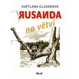 Rusanda na větvi - Světlana Glaserová