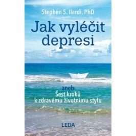 Jak vyléčit depresi - Ilardi Stephen S.