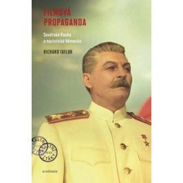 Filmová propaganda - Taylor Richard
