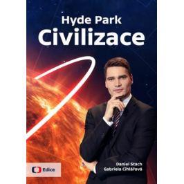 Hyde Park Civilizace - Stach Daniel, Gabriela Cihlářová