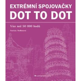 Extrémní spojovačky dot to dot - Více než 50 000 bodů - Moffettová Patricia