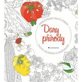 Dary přírody ovoce, zelenina a další plody - Omalovánky proti stresu - Weiner Jessie Kanelos