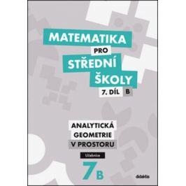 Matematika pro SŠ 7.díl B - Učebnice