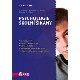 Psychologie školní šikany - Pavlína Janošová