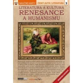 Literatura a kultura renesance a humanismu - Naučné karty