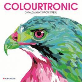 Colourtronic - omalovánky proti stresu - Farnsworthová Lauren