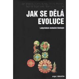 Jak se dělá evoluce - Jan Zrzavý, David Storch, Stanislav Mihulka, Sabine Begallová, Hynek Burda
