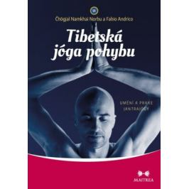 Tibetská jóga pohybu - Čhögjal Namkhai Norbu, Andrico Fabio