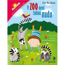 V zoo není žádná nuda - Eva Horáková