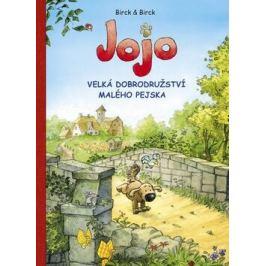 Jojo, velká dobrodružství malého pejska - Bengt Birck