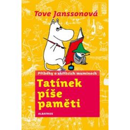 Tatínek píše paměti - Tove Janssonová
