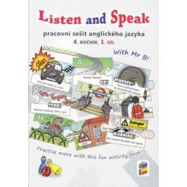 Listen and Speak, 1. díl (pracovní sešit) pro 4. ročník
