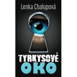 Tyrkysové oko - Lenka Chalupová