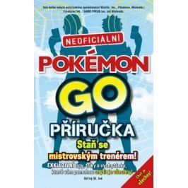 Pokémon GO. Neoficiální příručka