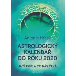 Astrologický kalendář do roku 2020 - Jací jsme a co nás čeká - Antonín Hrbek