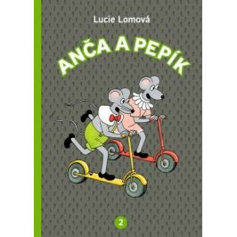 Anča a Pepík 2. - Lucie Lomová