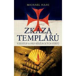 Zkáza templářů - Haag Michael