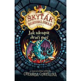 Jak uloupit dračí meč - Cressida Cowellová