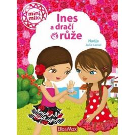 Ines a dračí růže