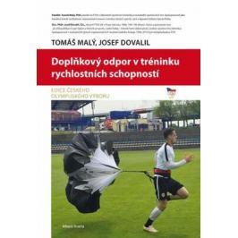 Doplňkový odpor v tréninku rychlostních schopností - Tomáš Malý; Josef Dovadil