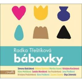 Bábovky - Radka Třeštíková - audiokniha
