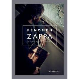 Fenomén Zappa - Vladimír Papoušek, David Skalický