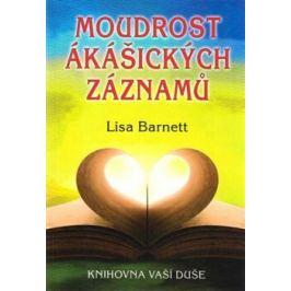 Moudrost ákášických záznamů - Lisa Barnett