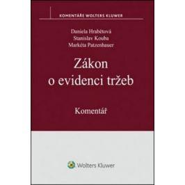 Zákon o evidenci tržeb: Komentář - Daniela Hrabětová, Stanislav Kouba, Markéta Patzenhauer
