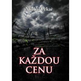 Za každou cenu - Michal Pekař