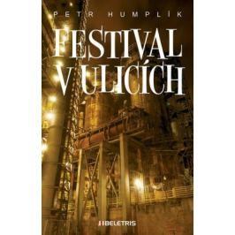 Festival v ulicích - Petr Humplík