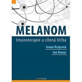 Melanom - Jan Bauer, Ivana Krajsová