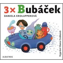 3x Bubáček - Daniela Krolupperová - audiokniha