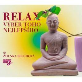 Relax, výběr toho nejlepšího - Zdenka Blechová - audiokniha