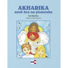 Akharika aneb hra na písmenka - Ján Rakytka, Petra Šolcová